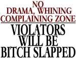 Todd-Glassberg-says-no-drama-whining-complaining-zone